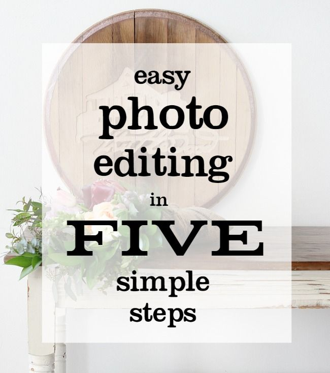 Five Simple Tips for Photo Editing