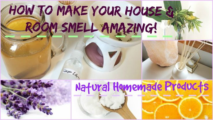 How to make your house bedroom smell amazing natural for What makes house smell good