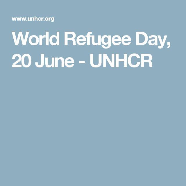 World Refugee Day, 20 June - UNHCR