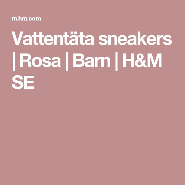 Vattentäta sneakers | Rosa | Barn | H&M SE