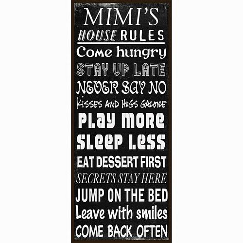 HOUSE RULES PERSONALIZED PLAQUE - BLACK  Personalize for Mimi, Grandma, Nana - anything you want!!!  www.julieparker.mycelebratinghome.com