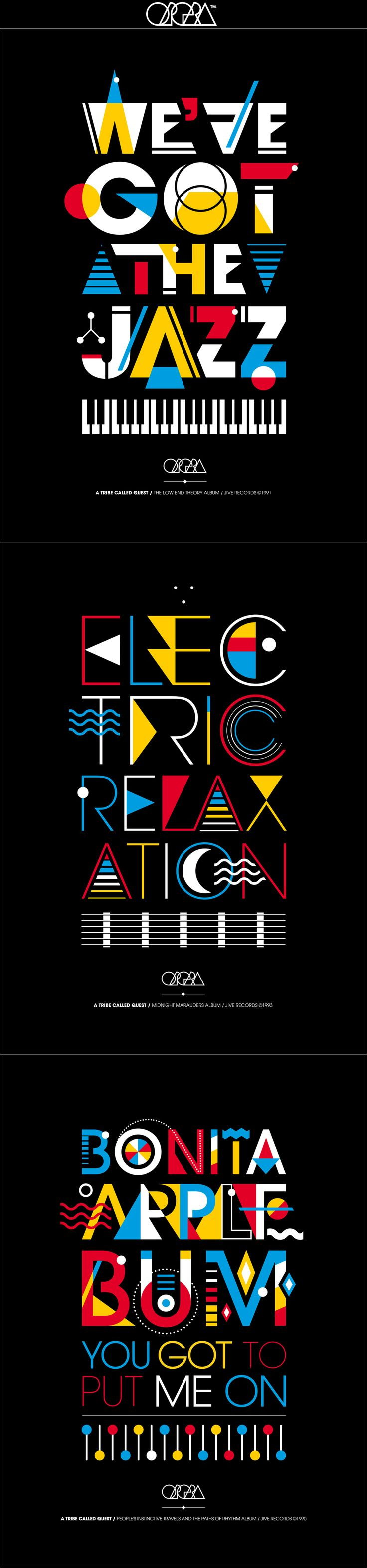 "A TRIBE CALLED QUEST TRIBUTE • Réalisation d'une série de 3 affiches sur des chansons phares du groupe ""A Tribe Called Quest"" [ A series of three posters on flagship songs from the group ""A Tribe Called Quest"" ] • WE GOT THE JAZZ • ELECTRIC RELAXATION • BONITA APPLEBUM • By Stéphane Vignal • Graphic Designer • Art Director • Graffiti Player • Paris France • OPERA GRAPHIKS • http://www.operagraphiks.com/ • #GraphicDesign #Typography #Poster #ATribeCalledQuest"