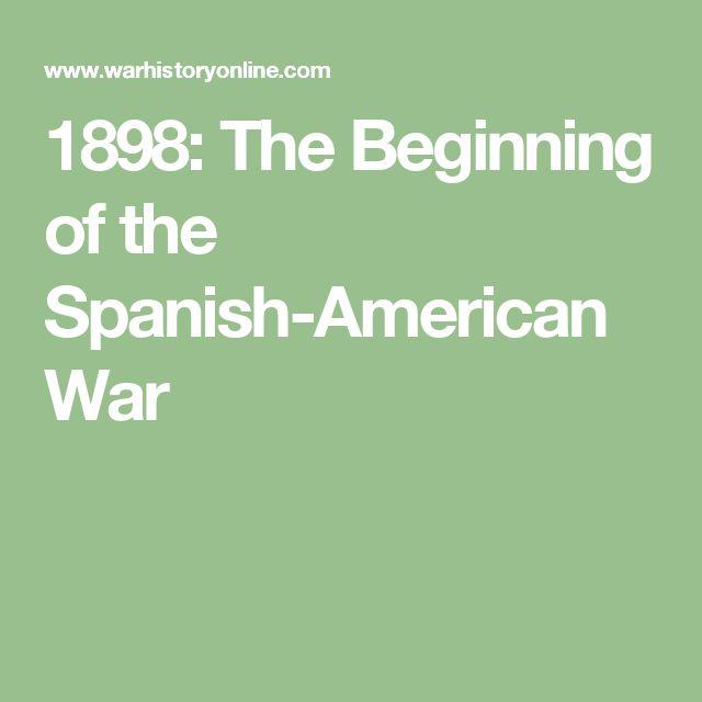 1898: The Beginning of the Spanish-American War