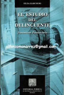LIBROS EN DERECHO: ESTUDIO DEL DELINCUENTE tratamiento penitenciario