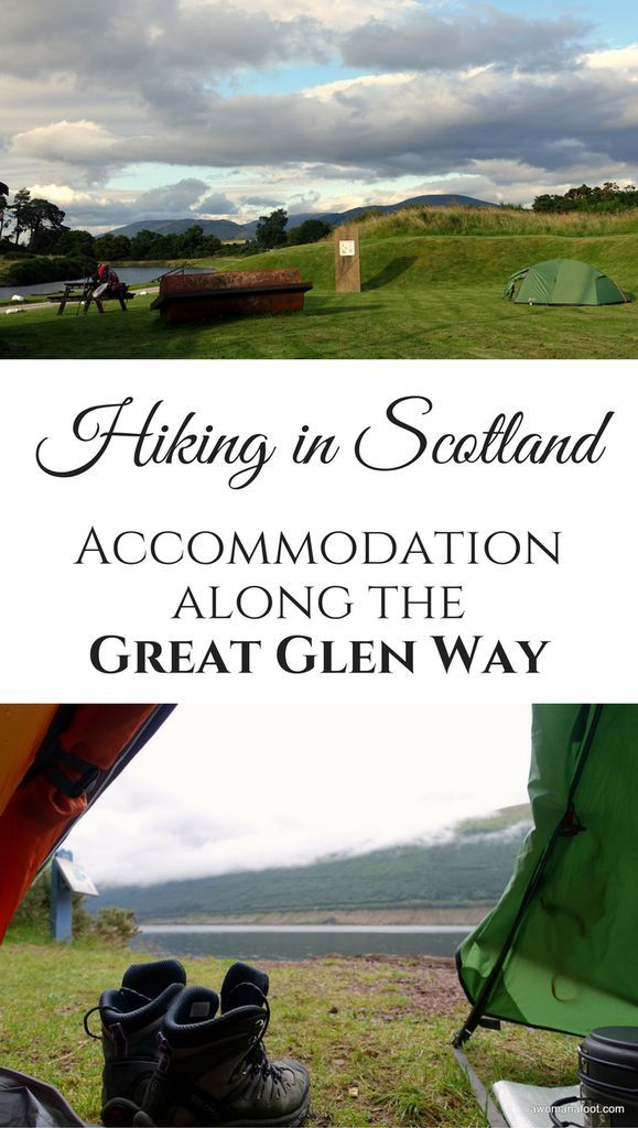 Hiking in Scotland: Budget-friendly camping accommodation along the Great Glen Way trail.    Hiking solo in Scotland   Wild camping in Scotland   Scottish Highlands   Loch Ness   Camping in Scotland    #hiking #solo #Scotland #GreatGlen #hikingtrail #Highlands #ScottishTrails #campingScotland #campsites #accommodation awomanafoot.com