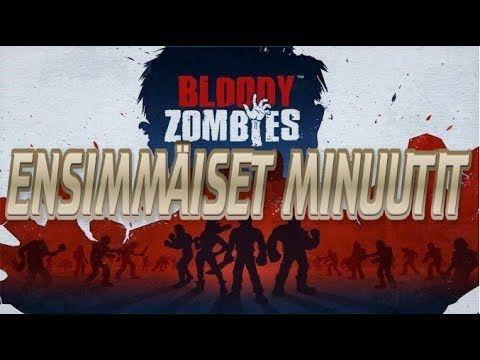 Pelataan peliä: Bloody Zombies - Ensimmäiset minuutit