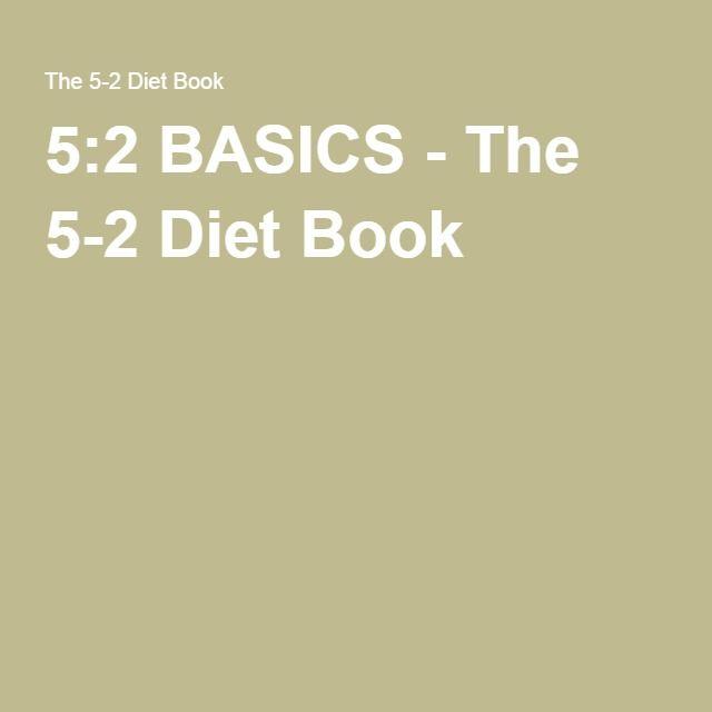 5:2 BASICS - The 5-2 Diet Book