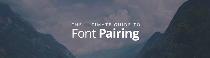 Good graphic design doesn't happen by mistake, and neither does clever font marriage. Use this guide to font pairing to create your own beautiful designs.