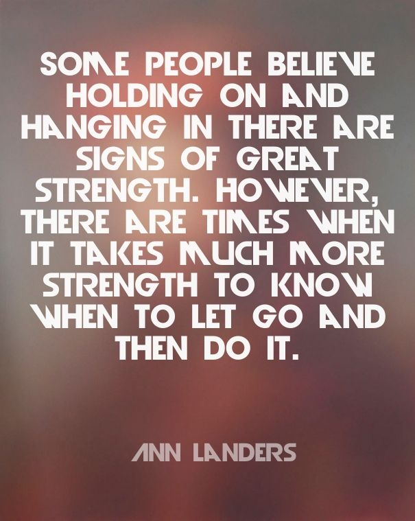 15 Letting Go of Someone You Love Quotes