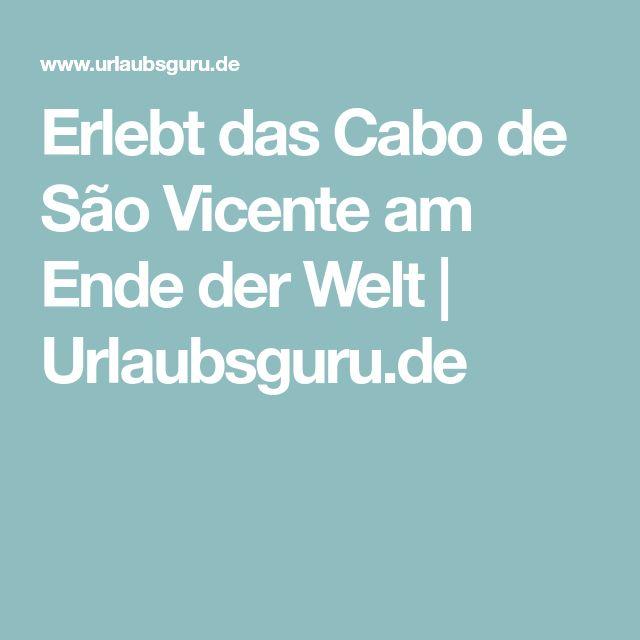 Erlebt das Cabo de São Vicente am Ende der Welt | Urlaubsguru.de