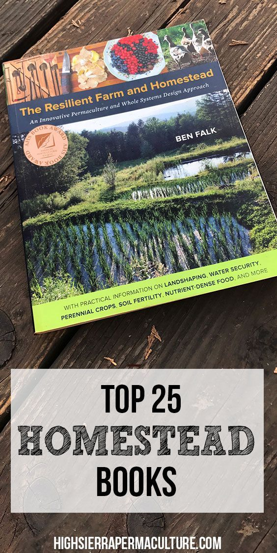 Top 25 Homesteading books for any farm, garden or off grid