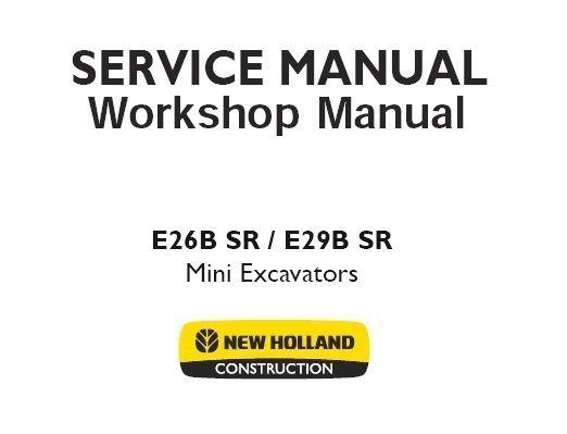New Holland E26B SR / E29B SR Mini Excavator Service Repair Manual on