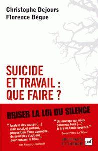Christophe Dejours et Florence Begue - Suicide au travail : que faire ?. - Feuilleter l'extrait