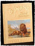 DP Museum Enterprises Inc. - Dr Pepper King of Beverage Book, $25.00 (http://www.drpeppermuseum.net/dr-pepper-king-of-beverage-book/)