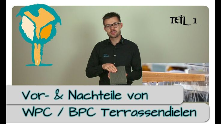 WPC & BPC Terrassendielen - Vor- und Nachteile Part 1