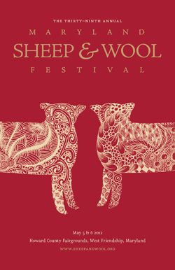Maryland's Sheep & Wool Festival is May 5th an 6th this year.  I missed the last couple of years because we were out of town. Can't wait to go this year!