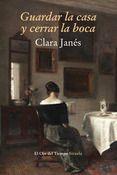 GUARDAR LA CASA Y CERRAR LA BOCA (EBOOK) - CLARA JANES, Comprar ebook