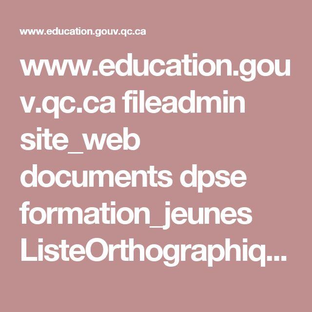 www.education.gouv.qc.ca fileadmin site_web documents dpse formation_jeunes ListeOrthographique_Primaire.pdf