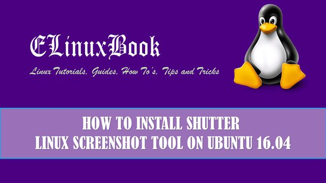 In this article we are going to learn how to install shutter linux screenshot tool in ubuntu 16.04. shutter is a open source application available for Linux