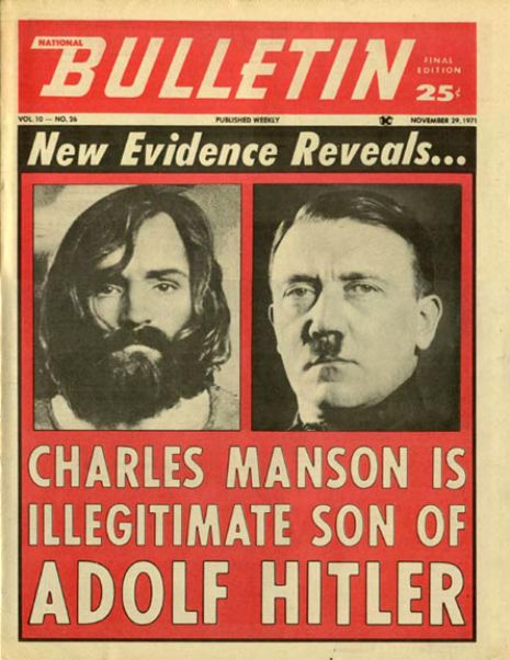 Charles Manson is the illegitimate son of Adolf Hitler