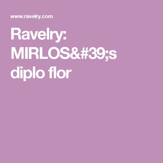 Ravelry: MIRLOS's diplo flor