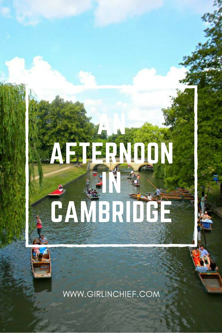 An Afternoon in Cambridge, United Kingdom - Cambridge is by far one of the most beautiful places I've ever visited.