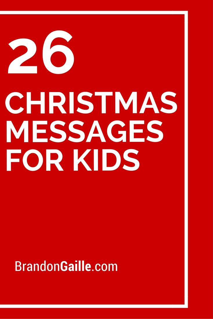 26 Christmas Messages for Kids | Messages and Communication ...