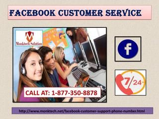 Delete FB Account Permanently Via Facebook Customer Service 1-877-350-8878 Do you want to delete Facebook account permanently because someone drives you up the wall by sending abusive messages and making prank calls even at night? Such kind of difficulty is not being handled by you, which's why you take the decision to deactivate it permanently.call at 1-877-350-8878.Visit-http://www.monktech.net/facebook-customer-support-phone-number.html