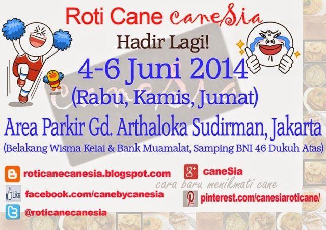 Bzaar Jakarta Tanggal 4-6 Juni 2014 Di Area Parkir Gedung Arthaloka, Sudirman, Jakarta #canesia #roticane #kuliner #Indonesia #Jakarta #cemilan #deliveryfood #deliveryorder #bazaar #garagesale #event