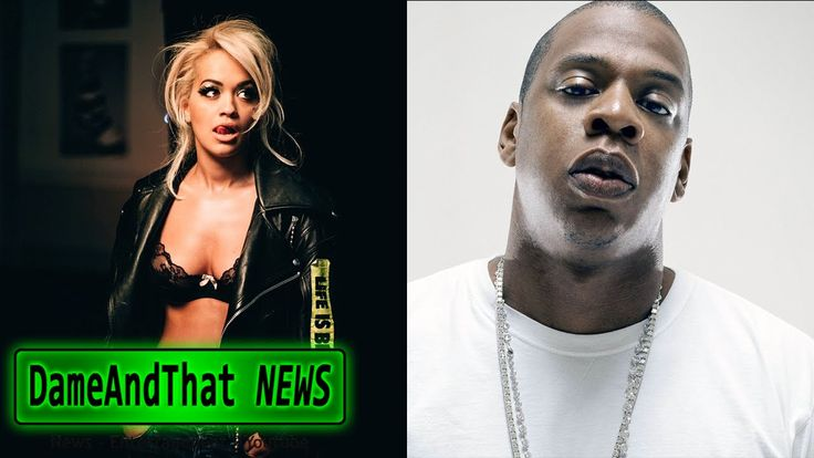 Jay'Z Record Label Sues Rita Ora For The $2.3 million That Made Her A St...