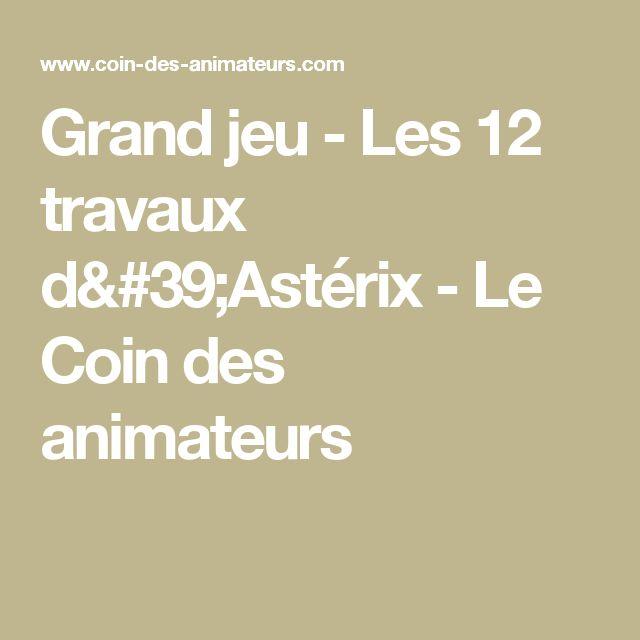 Grand jeu - Les 12 travaux d'Astérix - Le Coin des animateurs