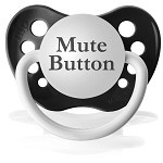 lolCutest Baby, Muted Buttons, Kinda Funny, Baby Cousins, Totally Work, Baby Shower Gifts, Pacifiers Muted, Huge Fans, Muted Bottom