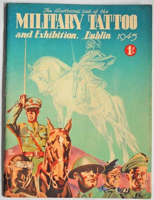 Irish Army Defence Forces Military Tattoo Dublin RDS 1945 WW2   Collectables, Militaria, Current Militaria (1991-Now)   eBay!
