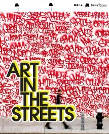 """""""Art in the Streets"""" 2011"""