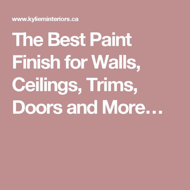 Best Paint Finish For Interior Doors