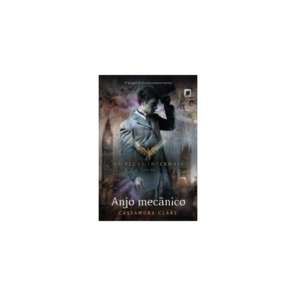 Anjo Mecânico As Peças Infernais Livro 1 Cassandra Clare ❤ liked on Polyvore featuring books
