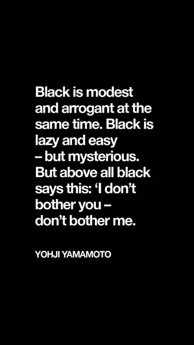 Black is the best color.