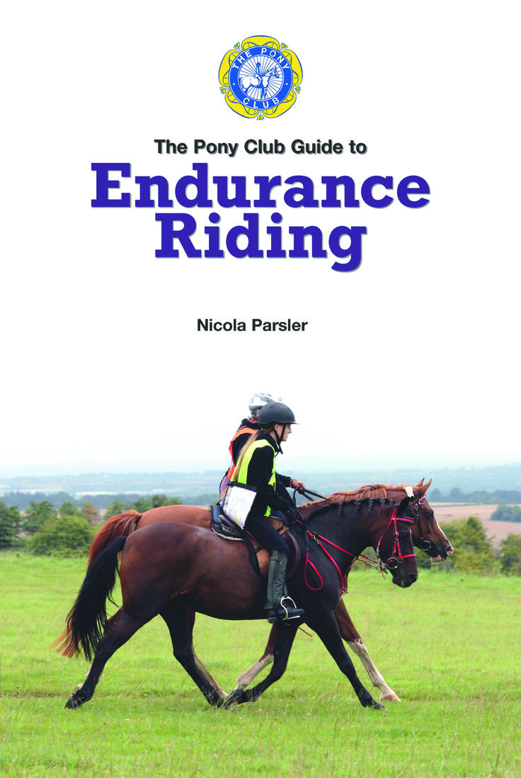 Pony Club Guide to Endurance Riding | Quiller Publishing. This book is packed with photographs and describes the #equipment, #preparation, #veterinary, #training and practical considerations which an #endurance rider will encounter. #horse #riding #training #equestrian
