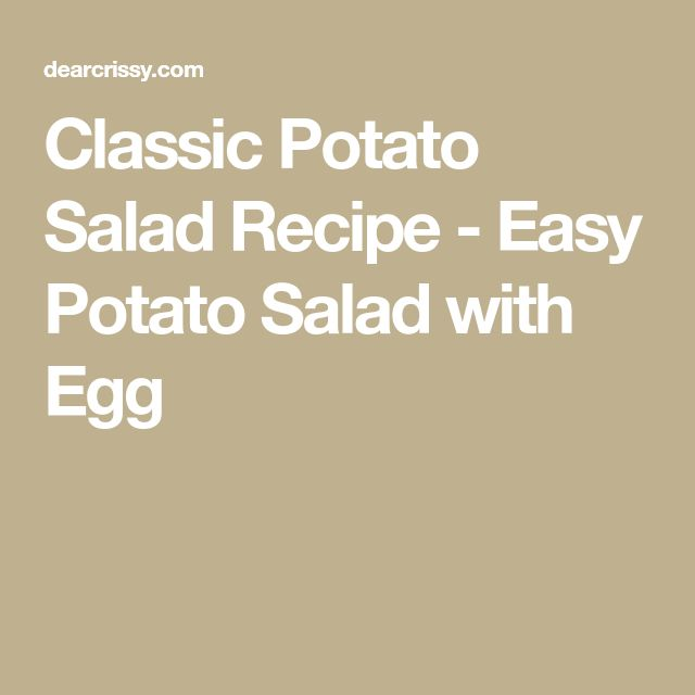 Classic Potato Salad Recipe - Easy Potato Salad with Egg