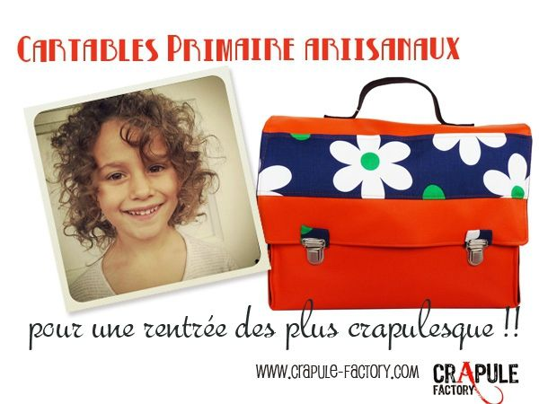 Cartable Primaire CrApule FActOry : original et coloré pour fille et Garçon ! Une rentrée pop, vintage colorée