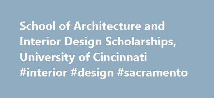 25 best ideas about university of cincinnati on pinterest - Scholarships for interior design students ...