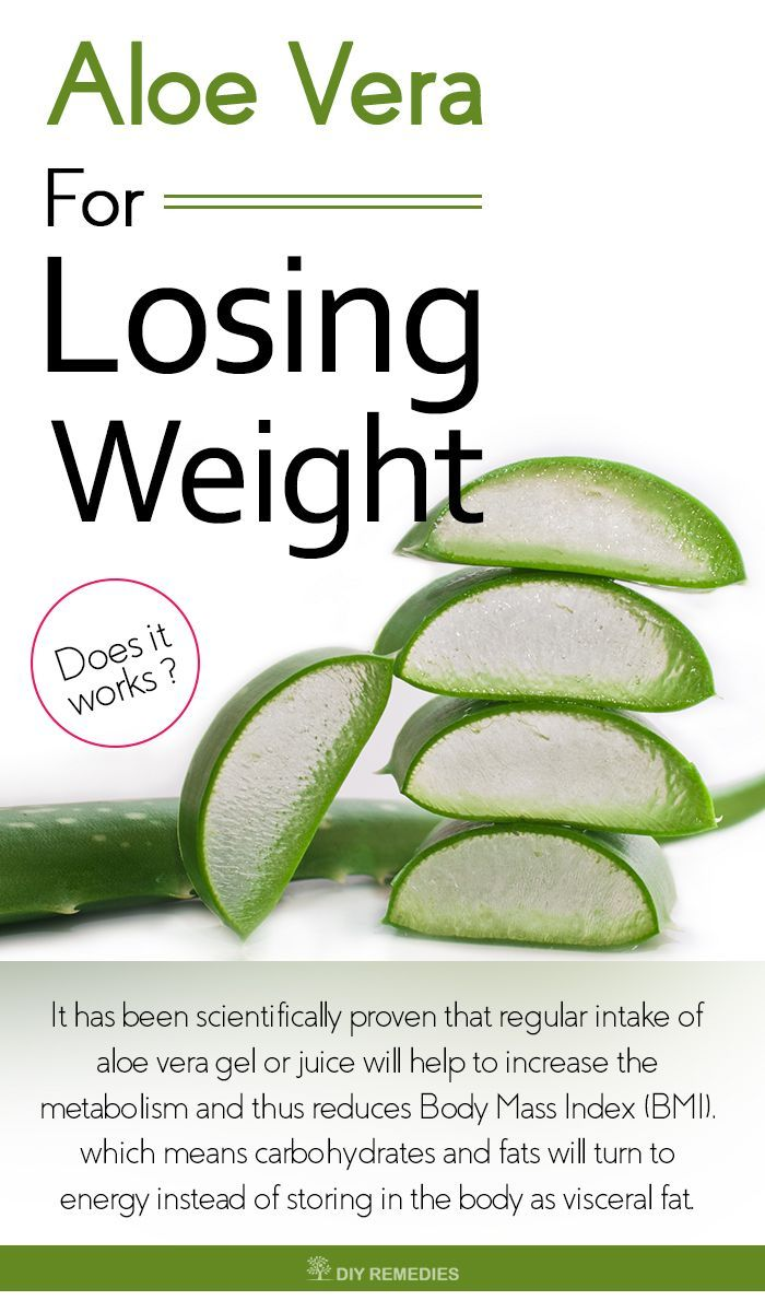 Aloe vera not only used for treating burns or cuts but it is also used for losing your weight and makes you slim and fit.