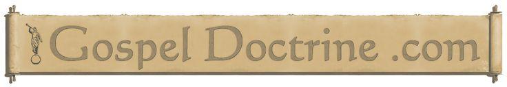 Gospel Doctrine website that will help strengthen your testimony of the gospel