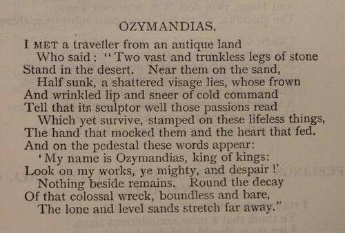 "Poem - ""Ozymandias"" - Percy Bysshe Shelley (Another personal favorite.)"