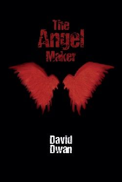 """""""A big thanks to spineless design for their cover for my new eBook The Angel Maker. All it took was giving them a short description from the book and what I had in mind and they nailed it first time with a very evocative cover. The only problem is the cover's so good I may have to re-write the book to match it!"""" David Dwan Nov. 2015 The Angel Maker bespoke eBook front cover designed by Spineless Design"""