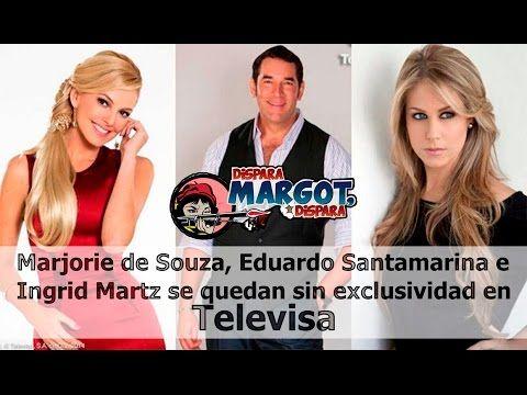 Marjorie de Souza, Eduardo Santamarina e Ingrid Martz se quedan sin Excl...