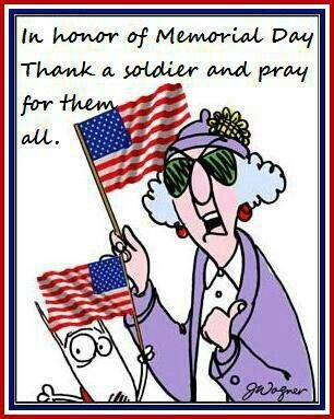 In honor of Memorial Day...Thank a soldier ...
