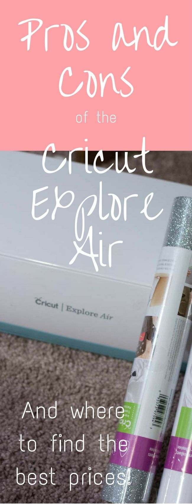 Pros and Cons of the Cricut Explore Air: A great guide if you are considering buying a Cricut!