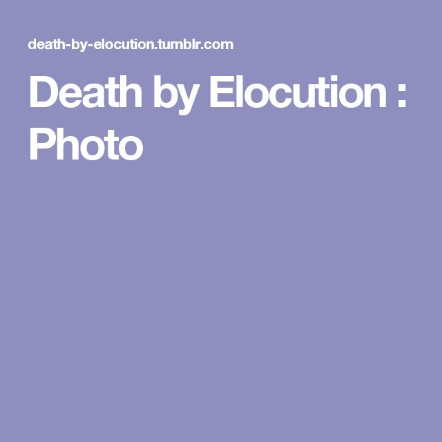 Death by Elocution : Photo