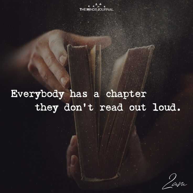 Everybody Has A Chapter - https://themindsjournal.com/everybody-has-a-chapter/